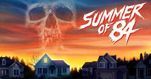Summer of 84 trailer